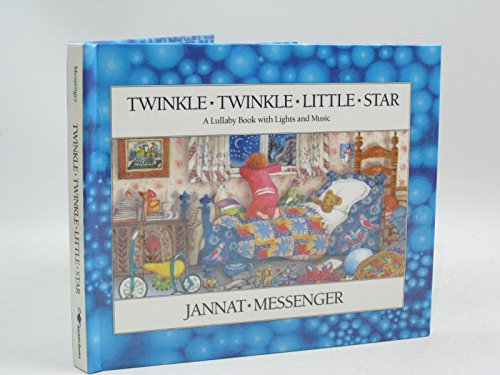 9780689711367: Twinkle Twinkle Little Star (A Lullaby Book With Lights and Music)