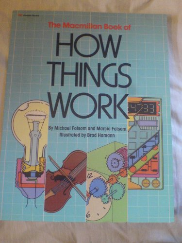 9780689711398: The MACMILLAN BOOK OF HOW THINGS WORK