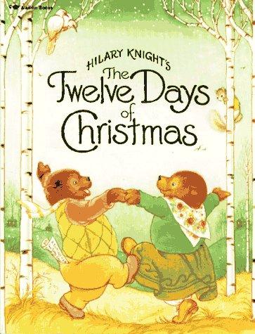 9780689711503: Hilary Knight's The Twelve Days Of Christmas