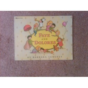 9780689711541: Faye & Dolores