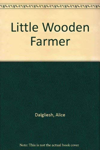 9780689711800: Little Wooden Farmer