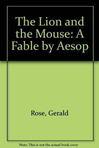9780689711961: The Lion and the Mouse: A Fable by Aesop