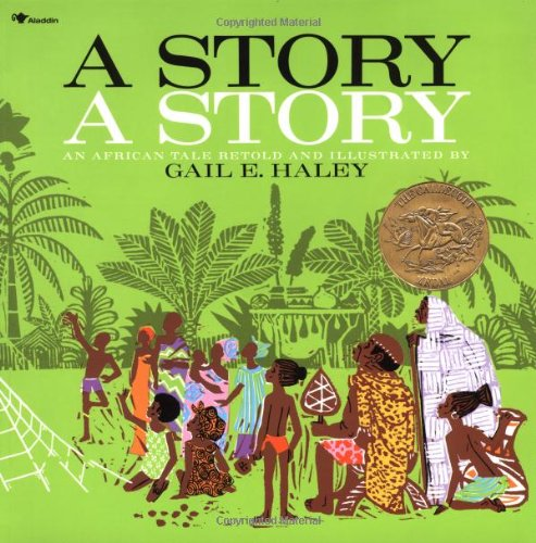 9780689712012: STORY A STORY: an African Tale