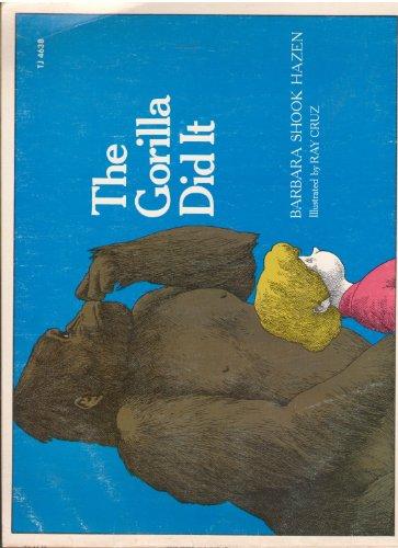 The Gorilla Did It (0689712146) by Barbara Shook Hazen; Ray Cruz