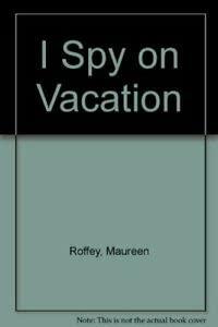 9780689712289: I Spy on Vacation