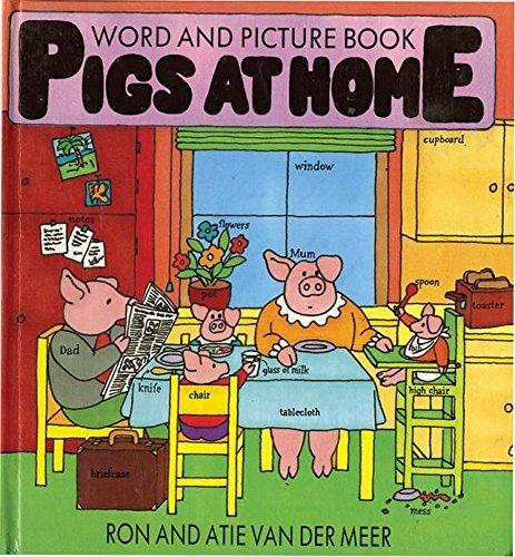 Pigs at Home: A Flap Book: Ron Van Der Meer
