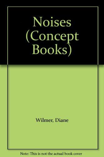 9780689712456: Noises (Concept Books)