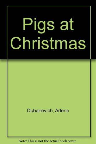 9780689713446: Pigs at Christmas