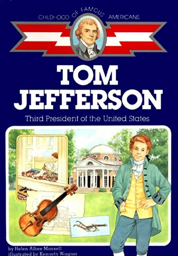 9780689713477: Thomas Jefferson: Third President of the United States (Childhood of Famous Americans)