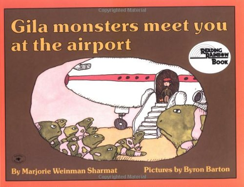 9780689713835: Gila Monsters Meet You at the Airport (Reading Rainbow Book)