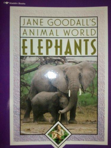 Jane Goodall s Animal World Elephants: Schlein, Miriam