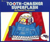 TOOTH - GNASHER SUPERFLASH (Reading Rainbow): Pinkwater