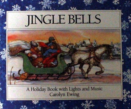 9780689714313: Jingle Bells: A Holiday Book With Lights and Music