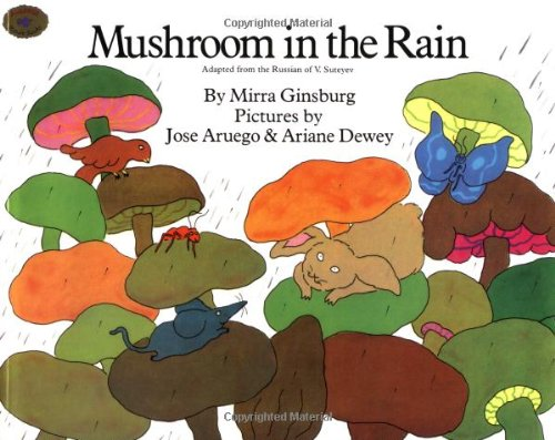 9780689714412: Mushroom in the Rain: Adapted from the Russian of V. Suteyev (Rise and Shine)