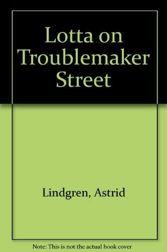 9780689714436: Lotta on Troublemaker Street