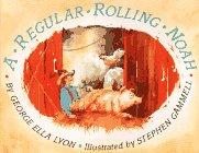 9780689714498: Regular Rolling Noah, A