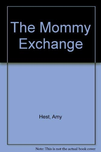 9780689714504: Mommy Exchange
