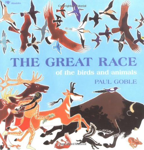 9780689714528: The Great Race of the Birds and Animals