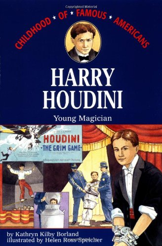 9780689714764: Harry Houdini: Young Magician (Childhood of Famous Americans)