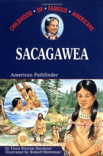 9780689714825: Sacagawea: American Pathfinder (Childhood Of Famous Americans)