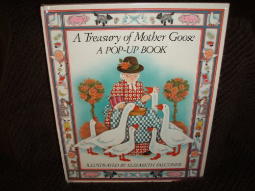 9780689715051: A TREASURY OF MOTHER GOOSE A POP UP BOOK
