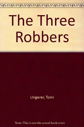 9780689715112: The Three Robbers