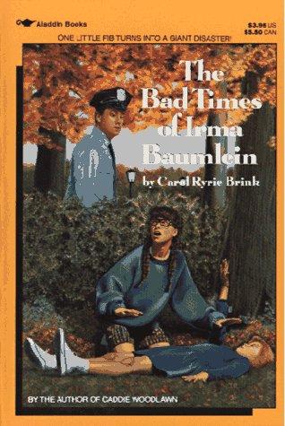 9780689715136: The Bad Times of Irma Baumlein