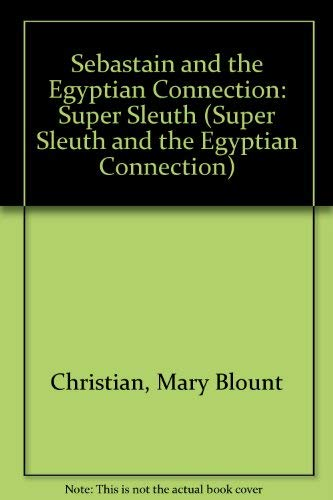 9780689715143: Sebastian (Super Sleuth and the Egyptian Connection)