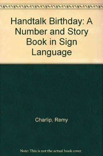 9780689715310: Handtalk Birthday (a Number & Story Book in Sign Language)