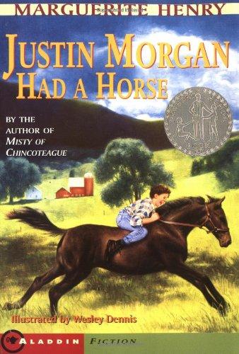 9780689715341: Justin Morgan Had a Horse
