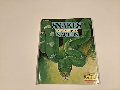 9780689715365: SNAKES & OTHER REPTILES IN ACTION (Early Reader Pop-Ups)