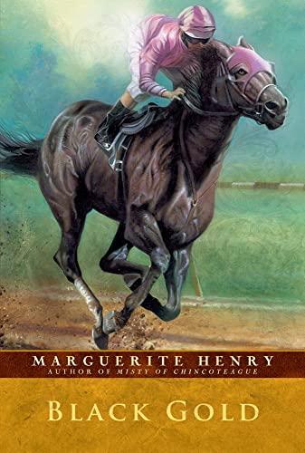 9780689715624: Black Gold (Marguerite Henry Horseshoe Library)