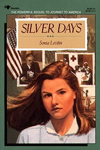 Silver Days: Levitin, Sonia