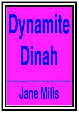 9780689715914: Dynamite Dinah