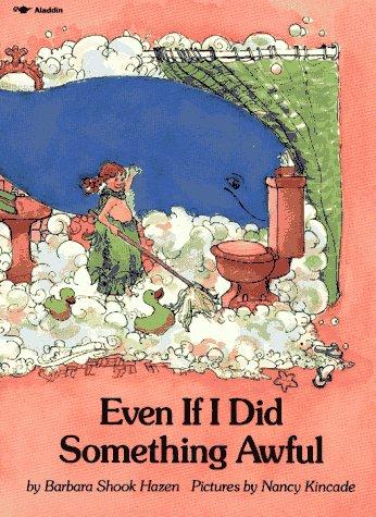 Even If I Did Something Awful?: Barbara Shook Hazen