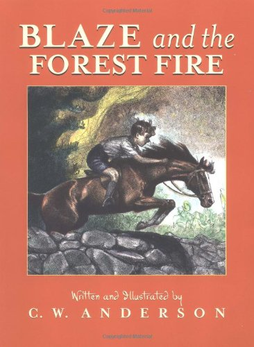 9780689716058: Blaze and the Forest Fire: Billy and Blaze Spread the Alarm