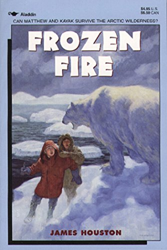9780689716126: Frozen Fire: A Tale Of Courage