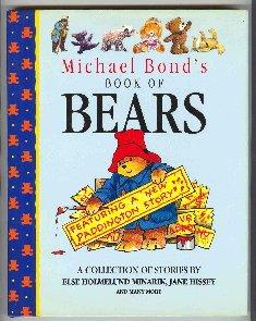 9780689716492: Michael Bond's Book of Bears