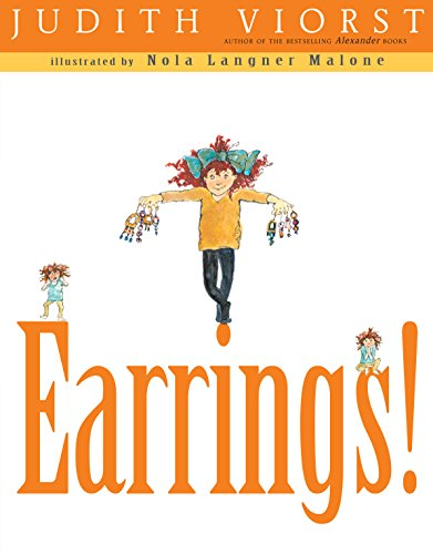 Earrings! (Aladdin Picture Books): Viorst, Judith/ Malone,