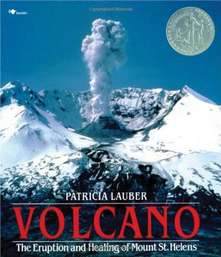 9780689716799: Volcano: The Eruption and Healing of Mount St. Helens