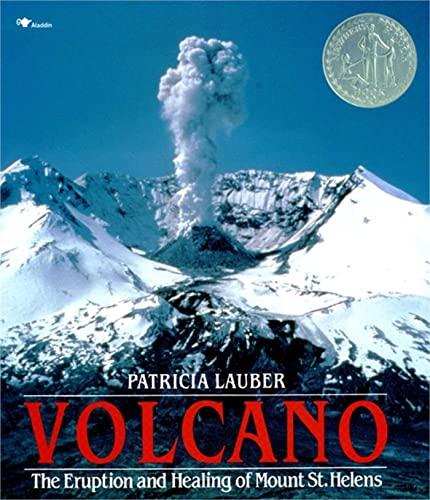 9780689716799: Volcano: Eruption and Healing of Mt. St Helen's