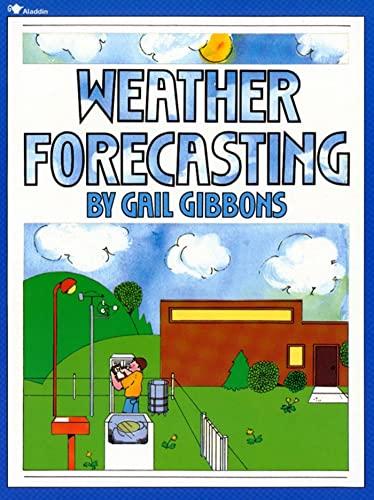9780689716836: Weather Forecasting