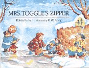 Mrs. Toggle's Zipper (0689716893) by Robin Pulver