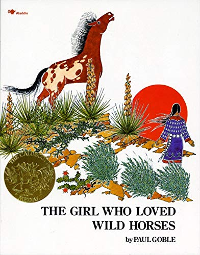 The Girl Who Loved Wild Horses: Paul Goble