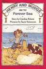 9780689717017: HENRY AND MUDGE AND THE FOREVER SEA (The Sixth Book of Their Adventures)