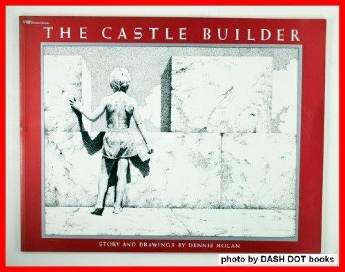 The Castle Builder: Dennis Nolan