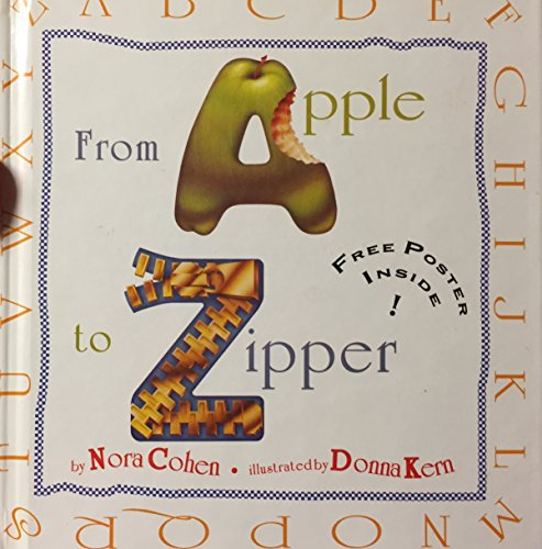 From Apple to Zipper/Book and Poster: Cohen, Nora