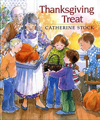 Thanksgiving Treat (0689717261) by Catherine Stock