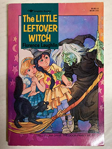 9780689717420: The Little Leftover Witch