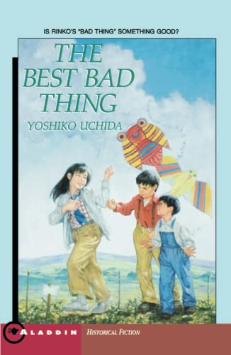 9780689717451: The Best Bad Thing (Aladdin Historical Fiction)